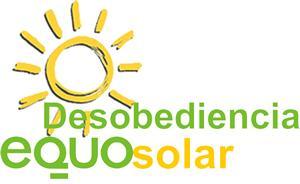 Desobediencia EQUO solar