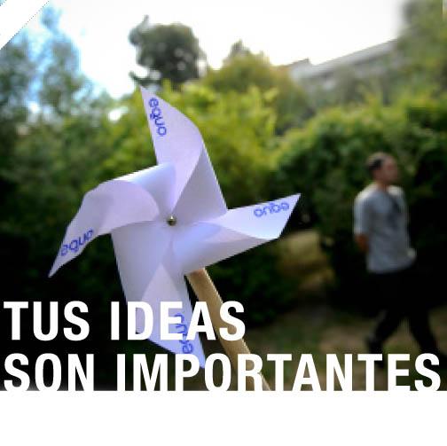 Tus ideas son importantes